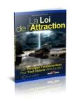 La loi de l'attraction